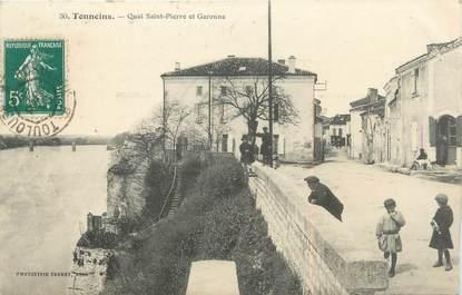"""/ CPA FRANCE 47 """"Tonneins, quai Saint Pierre et Garonne"""""""