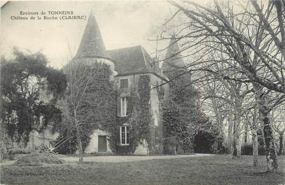 "/ CPA FRANCE 47 ""Clairac, château de la Roche"""