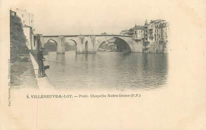 """/ CPA FRANCE 47 """"Villeneuve sur Lot, pont Chapelle Notre Dame"""""""