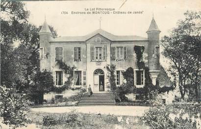 """/ CPA FRANCE 46 """"Environs de Montcuq, château de Janès"""""""