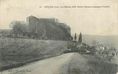 """/ CPA FRANCE 46 """"Béduer, le château Barasc Lestanges Fenaille"""""""
