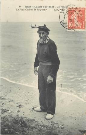 """CPA FRANCE 14 """"Saint Aubin sur Mer, Le Père Caillot, le baigneur"""""""