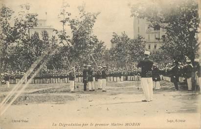 """CPA FRANCE 83 """"Toulon, La Dégradation par le premier Maitre MORIN"""" / AFFAIRE ULLMO / ESPION"""