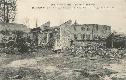 """CPA FRANCE 51 """"Frignicourt, la Ferme Gérard brûlée par les Allemands"""""""