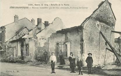 """CPA FRANCE 51 """"Fère Champenoise, maisons incendiés par les Allemands"""""""