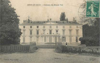 "CPA FRANCE 94 ""Sucy en Brie, chateau du Grand Val"""