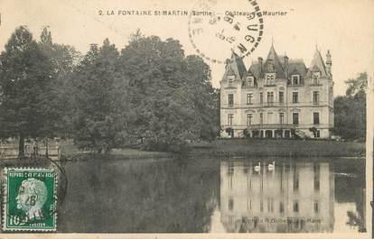 """CPA FRANCE 72 """"La Fontaine Saint Martin, Chateau du Maurier"""""""