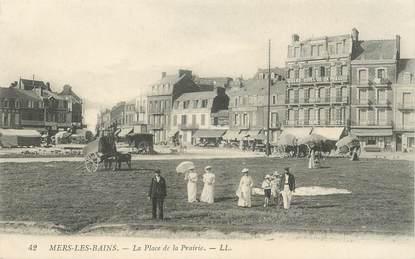 """CPA FRANCE 80 """"Mers les Bains, la place de la Prairie"""""""