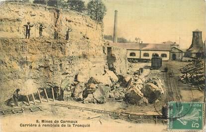 """CPA FRANCE 81 """"Mines de Carmaux, carrière à remblais de la Tronquié"""""""