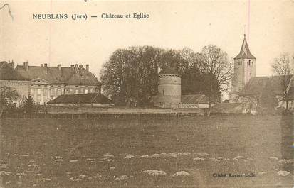 "/ CPA FRANCE 39 ""Neublans, château et église"""