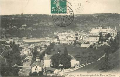 """/ CPA FRANCE 39 """"Saint Claude, panorama pris de la route de Genève"""""""
