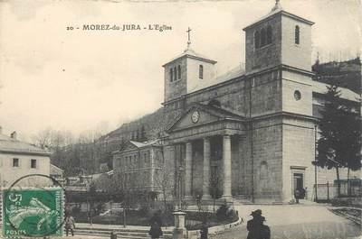 """/ CPA FRANCE 39 """"Morez du Jura, l'église"""""""