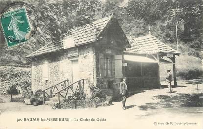 """/ CPA FRANCE 39 """"Baume les Messieurs, le chalet du guide"""""""