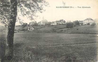 """/ CPA FRANCE 39 """"Dampierre, vue générale"""""""