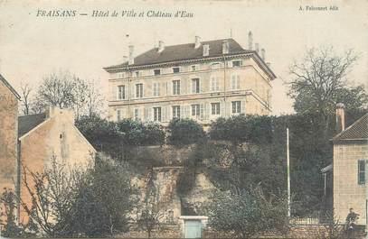 """/ CPA FRANCE 39 """"Fraisans, hôtel de ville et château d'eau"""""""