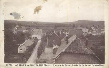 """/ CPA FRANCE 39 """"Andelot en Montagne, route de Salins et Pontarlier"""""""