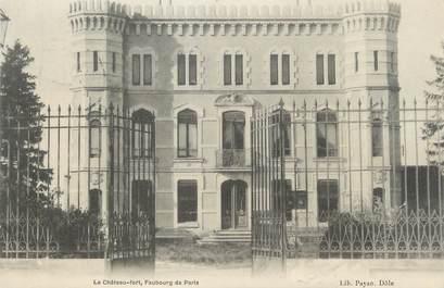 """/ CPA FRANCE 39 """"Dole, le château, faubourg de Paris"""""""