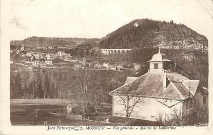 """/ CPA FRANCE 39 """"Morbier, vue générale, maison de Lamartine"""""""