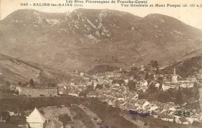 """/ CPA FRANCE 39 """"Salins les Bains, vue générale et Mont Poupet"""""""