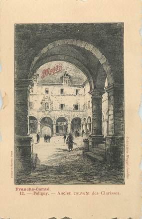 """/ CPA FRANCE 39 """"Poligny, ancien couvent des Clarisses"""""""