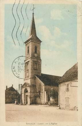 """/ CPA FRANCE 39 """"Tavaux, l'église"""""""