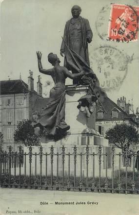 "/ CPA FRANCE 39 ""Dole, monument Jules Grévy"""
