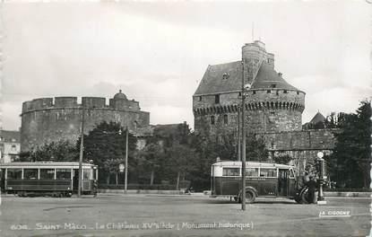 "CPSM FRANCE 35 ""Saint Malo, le chateau"" / BUS TRAMWAY"