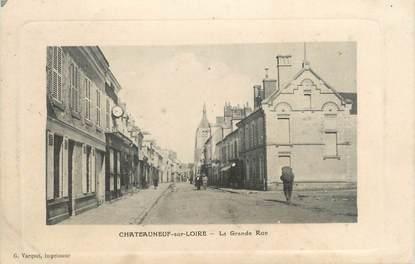 """/ CPA FRANCE 45 """"Châteauneuf sur Loire, la grande rue"""""""