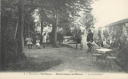 """/ CPA FRANCE 45 """"Saint Jean le Blanc, La Cerisailles"""""""