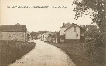 """/ CPA FRANCE 45 """"Ronceveaux, entrée du village"""""""
