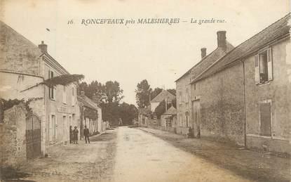 """/ CPA FRANCE 45 """"Ronceveaux, la grande rue"""""""