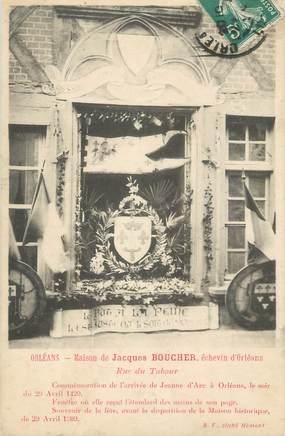 """/ CPA FRANCE 45 """"Orléans, maison de Jacques Boucher"""""""