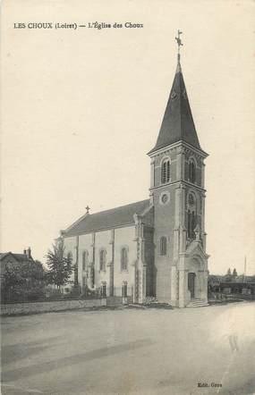 """/ CPA FRANCE 45 """"Les Choux, l'église des Choux"""""""