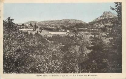 """/ CPA FRANCE 06 """"Thorenc, la suisse en Provence"""""""
