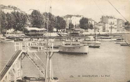 """/ CPA FRANCE 06 """"Golfe Juan, le port"""" / BATEAU"""