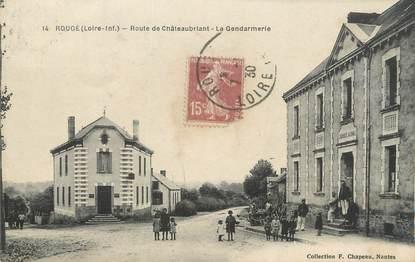 """/ CPA FRANCE 44 """"Rougé, route de Châteaubriand, la gendarmerie"""""""