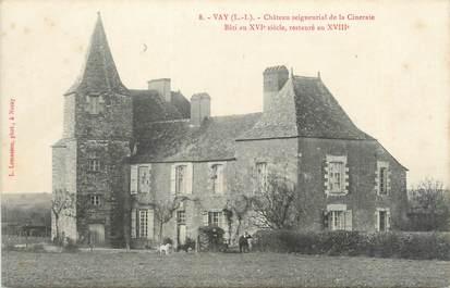 """/ CPA FRANCE 44 """"Vay, château Seigneurial de la Cineraie"""""""