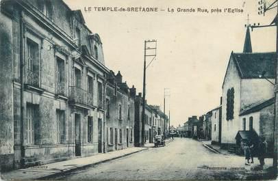 """/ CPA FRANCE 44 """"Le Temple de Bretagne, la grande rue près l'église"""""""