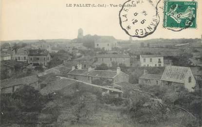 """/ CPA FRANCE 44 """"Le Pallet, vue générale"""""""