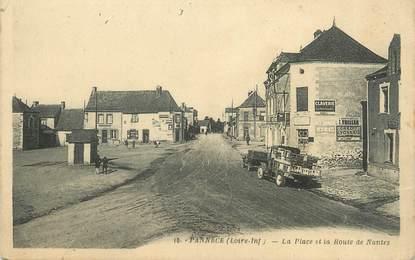 """/ CPA FRANCE 44 """"Pannecé, la place et la route de Nantes"""""""