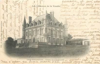 """CPA FRANCE 85 """"Loge Fougereuse, CHateau de la Goujonnerie"""""""