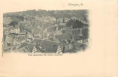 """CPA FRANCE 18 """"Vierzon, vue générale du vieux marché"""""""