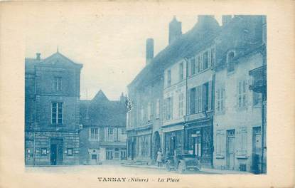 "/ CPA FRANCE 58 ""Tannay, la place"""