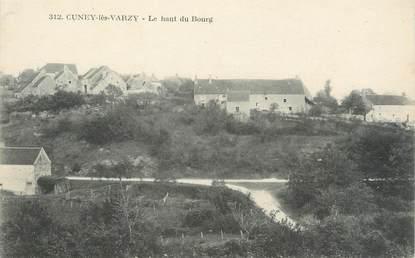 """/ CPA FRANCE 58 """"Cuney lès Varzy, le haut du Bourg"""""""