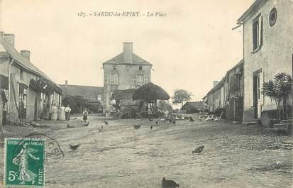 """/ CPA FRANCE 58 """"Sardu les Epiry, la place"""""""