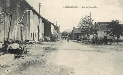 "/ CPA FRANCE 57 ""Angevillers, rue de Dionville"""