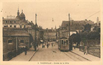 """/ CPA FRANCE 57 """"Thionville, entrée de la ville"""" / TRAMWAY"""