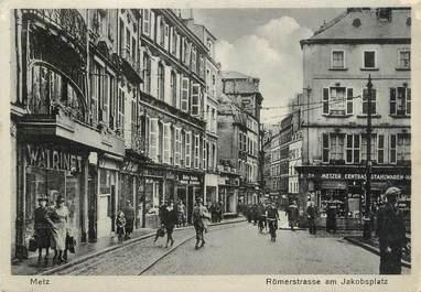 """/ CPSM FRANCE 57 """"Metz, Römerstrasse"""""""