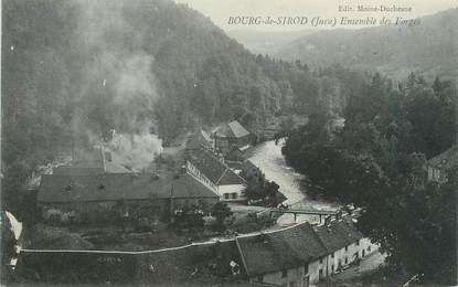 """/ CPA FRANCE 39 """"Bourg de Sirod, ensemble des Forges"""""""