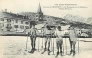 """05 Haute Alpe / CPA FRANCE 05 """"Le Montgenèvre et le Chaberton"""" / SKIEURS MILITAIRES"""